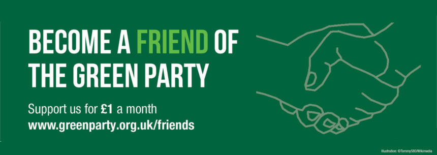 Become a friend of the Green Party